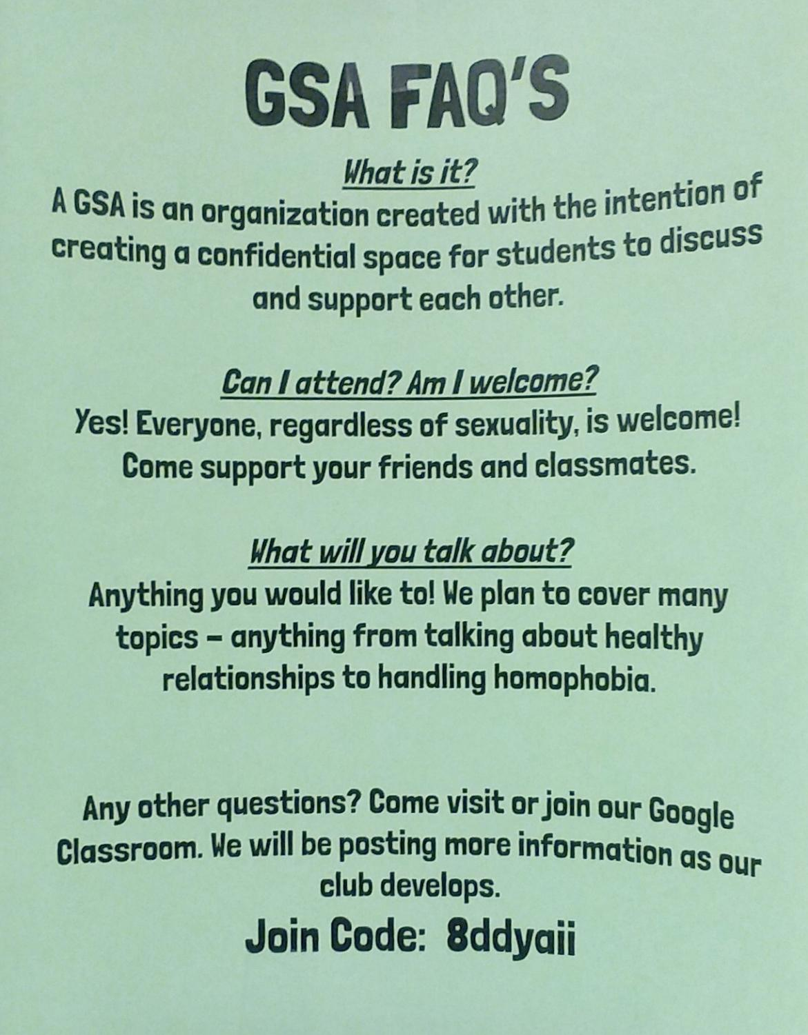 Flyers made by GSA members hang in the halls and include answers to questions people may have about the club.