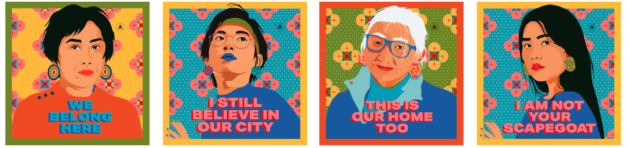 """Posters made for the """"I Still Believe in Our City campaign by artist Amanda Phingbodhipakkiya, address the racism and harassment Asian people face."""